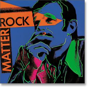 Matter Rock