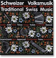 Schweizer Volksmusik / Traditional Swiss Music