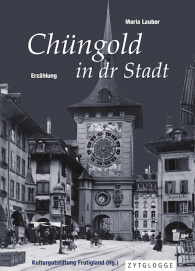 Chüngold in dr Stadt