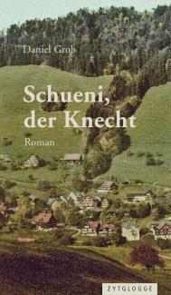 Schueni, der Knecht