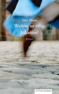Wohin so eilig, Johanna?