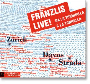 Fränzlis Live