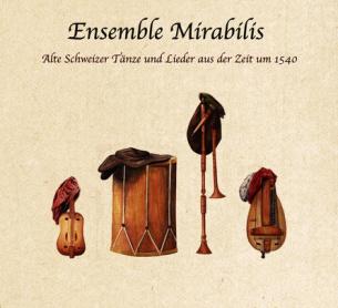 Alte Schweizer Tänze und Lieder aus der Zeit um 1540